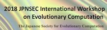 2018 JPNSEC International Workshop on Evolutionary Computation